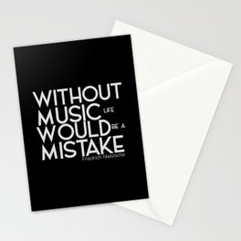 Without music life would be a mistake Stationery Cards