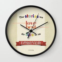 The Stories We Love Best - J.K. Rowling Wall Clock
