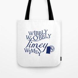 Wibbly Wobbly Timey Wimey Tote Bag