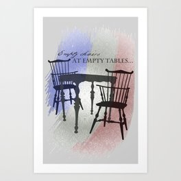 Empty Chairs at Empty Tables Art Print