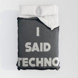 I said Techno, Djs gift Comforters