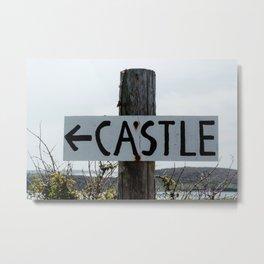 Castle Sign Metal Print