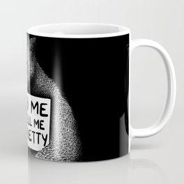 Feed Me And Tell Me I'm Pretty Bear (black) Coffee Mug