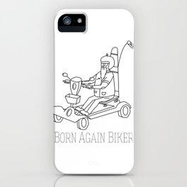 Born Again Biker iPhone Case