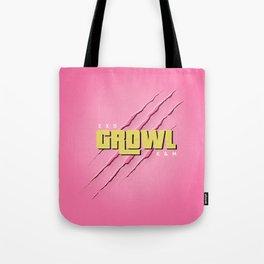 GROWL Tote Bag