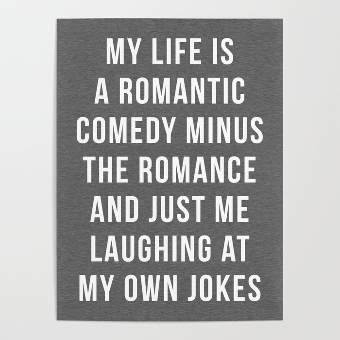 romantic comedy funny quote poster