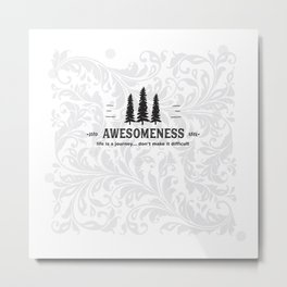 Awesomeness Metal Print