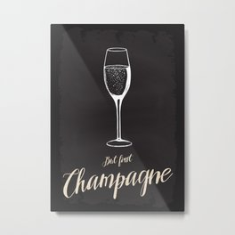 But first Champagne Metal Print