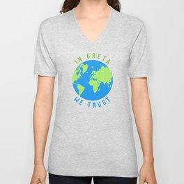 In Greta We Trust Climate Change Activism T-Shirt Unisex V-Neck