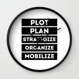 Plot Plan Strategize Organize Mobilize - Killer Mike Quote Wall Clock