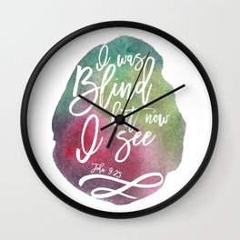 Bible verse typography on green pink watercolor background John 9:25 Wall Clock
