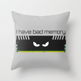 I have bad memory RAM Throw Pillow