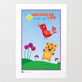 Brighter Side of Life. Bird Flying! Art Print