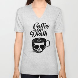 Coffee Or Death Unisex V-Neck