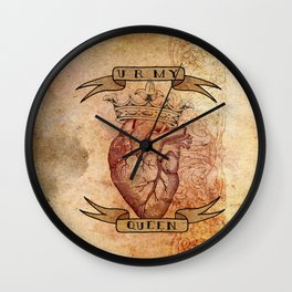 You Are My Queen Wall Clock