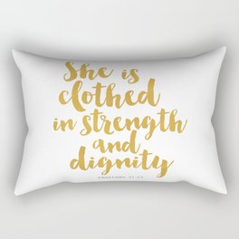 She is clothed in strength and dignity - Proverbs 32:25 Rectangular Pillow