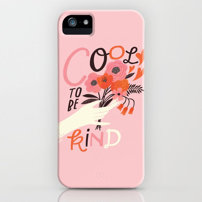 Cool to be Kind iPhone Case