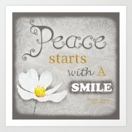 Peace Starts with a Smile Art Print