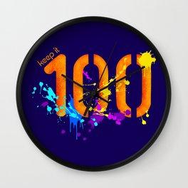 Keep It 100 Wall Clock