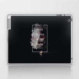 Hope Begins in The Dark - Anne Lamott Laptop & iPad Skin