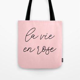 life in rosy hues, life in pink Tote Bag