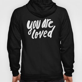 You Are Loved x Mustard Hoody
