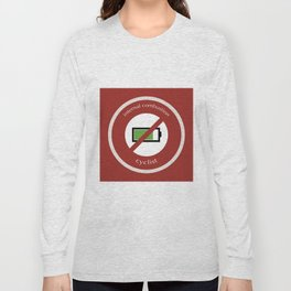 No E-Bike No Battery Long Sleeve T-shirt