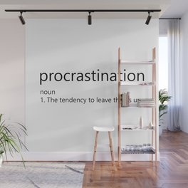 Procrastination Definition Wall Mural