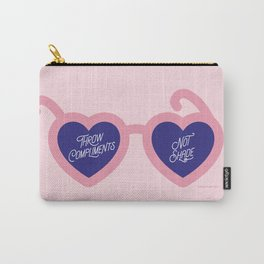 Throw Compliments Not Shade Carry-All Pouch