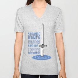 Strange Women Lying in Ponds Unisex V-Neck