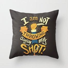 My Shot Throw Pillow