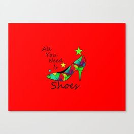 All You Need Is Shoes Red - Fashion Typography Canvas Print