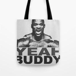 YEAH BUDDY Tote Bag
