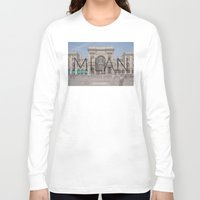 milan Long Sleeve T-shirts featuring MILAN by Diego Russo Photography