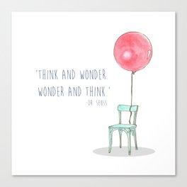 Think and Wonder Canvas Print