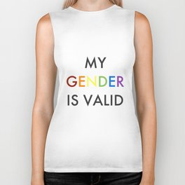 my gender is valid Biker Tank