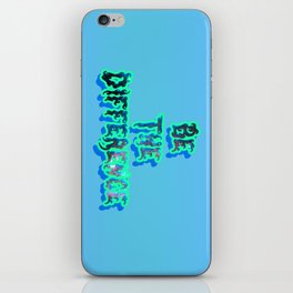 Be The Difference iPhone Skin