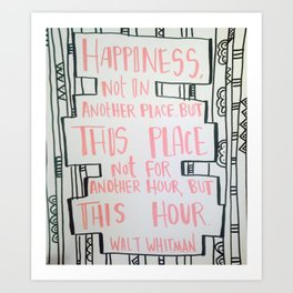 Happiess for This Hour Art Print