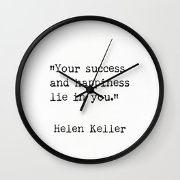 Helen Keller. Success and happiness. Wall Clock