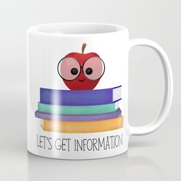 Let's Get Information! Coffee Mug