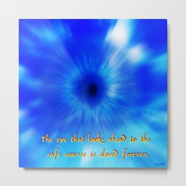 """Eye In The Sky"" Metal Print"