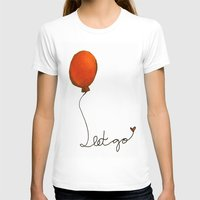 let it go T-shirts featuring Let go by Whatcha-McCall-it