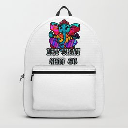 Let that shit go Ganesh Backpack
