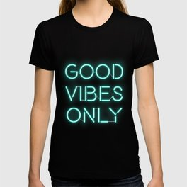 Neon Good Vibes - Teal T-shirt