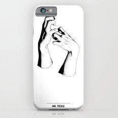 Mr. Tickle iPhone 6s Slim Case