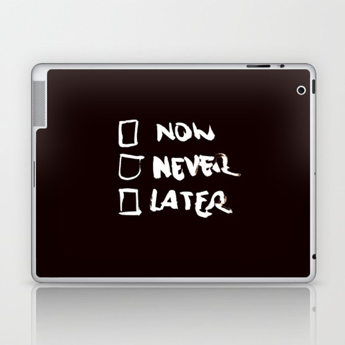 Later (Version #2) Laptop & iPad Skin