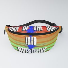 TURN UP THE SOUND Fanny Pack
