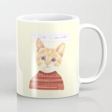 I wish I was a cat.  Mug