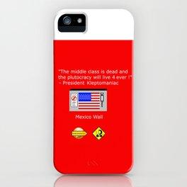 Plutocracy 4 ever iPhone Case