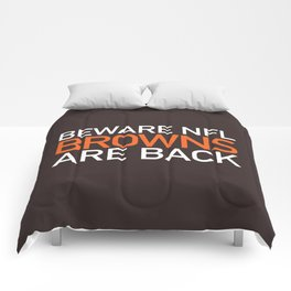 Browns Are Back Comforters